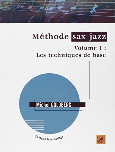 Méthode sax jazz - Vol. 1 : Les techniques de base (avec 1 CD)