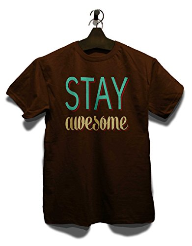 Stay Awesome T-Shirt Braun