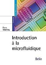 Introduction à la microfluidique de P. Tabeling