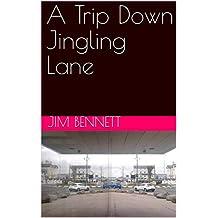 A Trip Down Jingling Lane