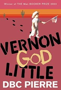 Vernon God Little by [Pierre, DBC]