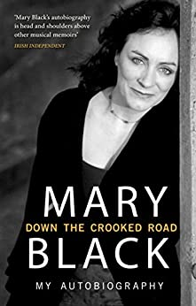 Down the Crooked Road: My Autobiography par [Black, Mary]