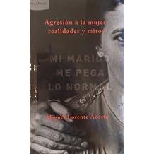Mi Marido Mepega Lo Normal (Spanish Edition) by Miguel Lorente Acosta (2006-01-01)