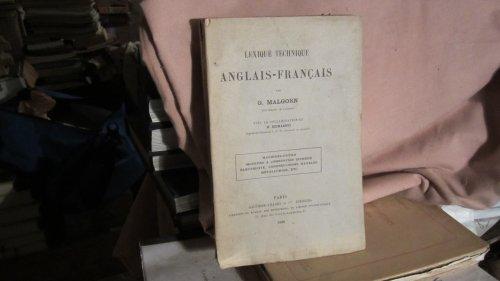 Lexique technique anglais-français, par G. Malgorn,... avec la collaboration de M. Desmarets,... Machines-outils, moteurs à combustion interne... etc par M. Desmarets