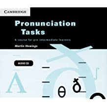 Pronunciation Tasks: A Course for Pre-Intermediate Learners