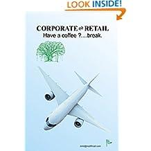 Corporate Retail: Have a coffee break.?
