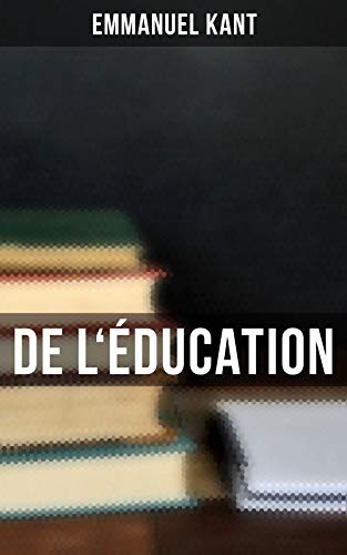 Couverture du livre De l'Éducation: De l'éducation physique et pratique