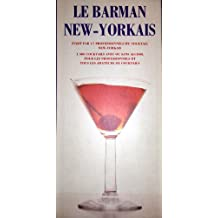 Cocktails : Le barman new-yorkais
