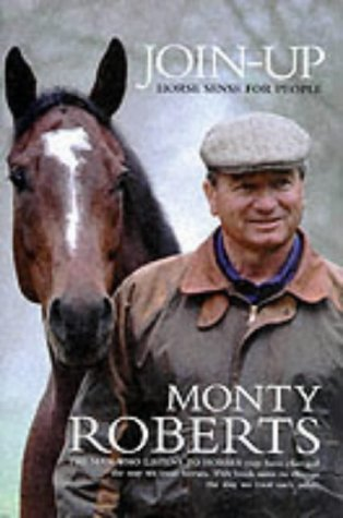 Join-Up: Horse Sense for People por Monty Roberts