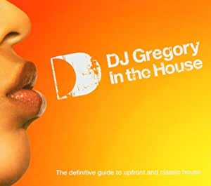 Dj Gregory In The House [Import anglais]
