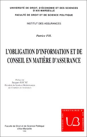 L'Obligation d'information et de conseil en matière d'assurance par Patrice Fil