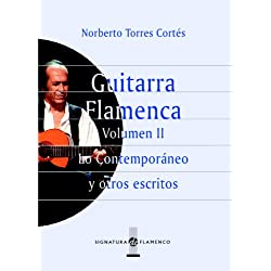 Guitarra Flamenca. Vol.Ii: 2 (Signatura de Flamenco)