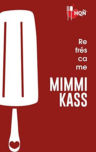 Refréscame (HQÑ) de [Kass, Mimmi]
