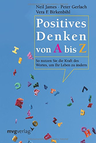https://www.amazon.de/Positives-Denken-von-bis-nutzen/dp/3636070789/ref=sr_1_5?ie=UTF8&qid=1495467348&sr=8-5&keywords=birkenbihl