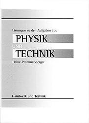 Physik und Technik: Lösungen zu HT 1128 Physik und Technik
