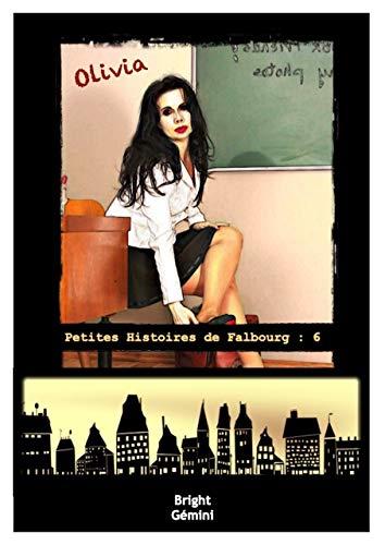 Olivia (Petites Histoires de Falbourg t. 6)