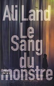 vignette de 'Sang du monstre (Le) (Ali Land)'
