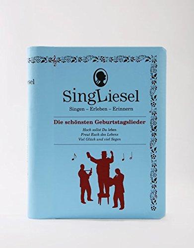 önsten Geburtstagslieder: Singen - Erleben - Erinnern. Ein Mitsing- und Erlebnis-Buch für demenzkranke Menschen - mit Soundchip (Singliesel Mitsing- und Erlebnisbücher) ()