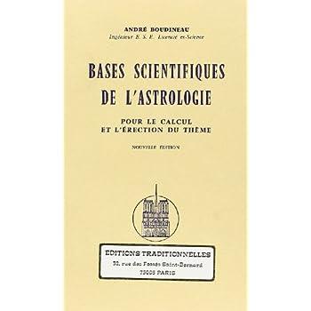 Bases Scientifiques de l'Astrologie
