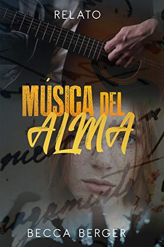 Música del Alma: Relato