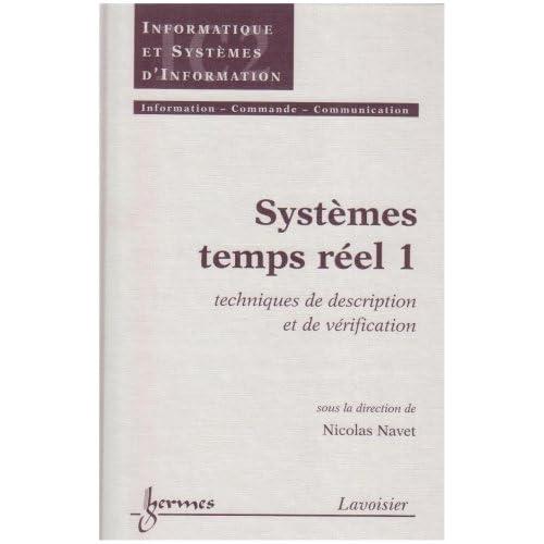 Systèmes temps réel 1: Techniques de description et de vérification (Traité IC2, série Informatique et systèmes d'information)