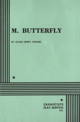 illusion and make believe versus reality in m butterfly by david henry hwan Discussion of themes and motifs in david henry hwang's m butterfly enotes critical analyses help you gain a deeper understanding of m butterfly so you can excel on your essay or test.