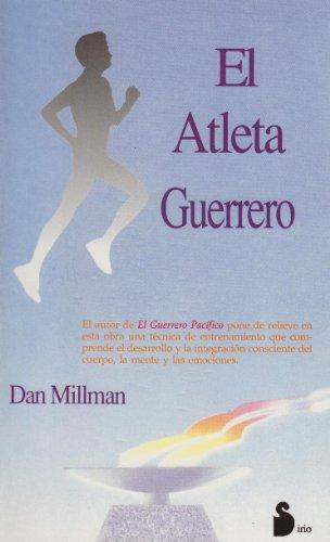 ATLETA GUERRERO, EL (CAMPAÑA 6,95) por DAN MILLMAN