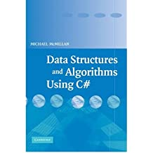 [{ Data Structures and Algorithms Using C# By McMillan, Michael ( Author ) Mar - 26- 2007 ( Hardcover ) } ]