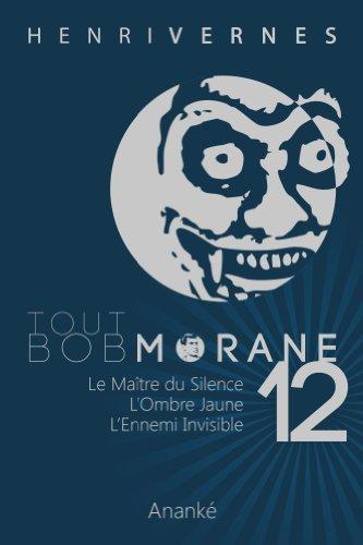 TOUT BOB MORANE/12