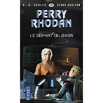 Perry Rhodan n°298 - Le départ du Basis