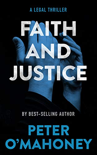 Faith and Justice: A Legal Thriller (Tex Hunter Book 2) (English Edition)