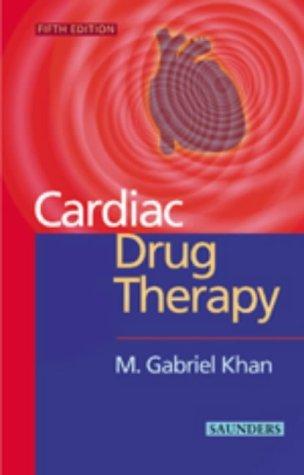 cardiac-drug-therapy-by-m-gabriel-khan-md-frcplondon-frcpc-facp-facc-1999-09-24