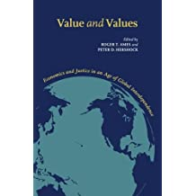 Value and Values: Economics and Justice in an Age of Global Interdependence