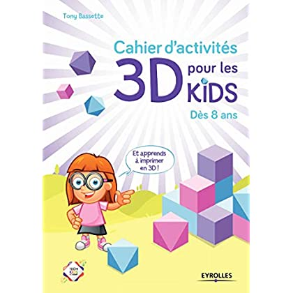 Cahier d'activités 3D: Dès 8 ans- Cahier de vacances
