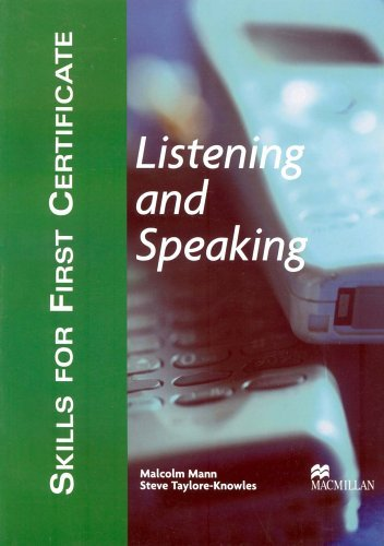 Skills for First Certificate: Listening and Speaking - Student's Book by Malcolm Mann (2003-06-02)