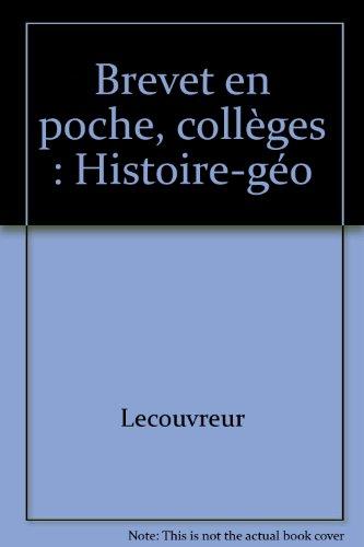 Brevet en poche : collèges, histoire-géographie