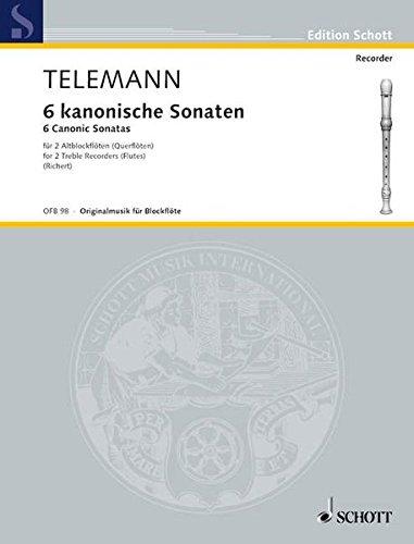 6 kanonische Sonaten: 2 Alt-Blockflöten (Flöten). Spielpartitur. (Edition Schott) (Sechs Sonaten Für Zwei Flöten)