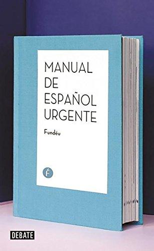 Manual de español urgente (Debate) por Fundéu Fundéu