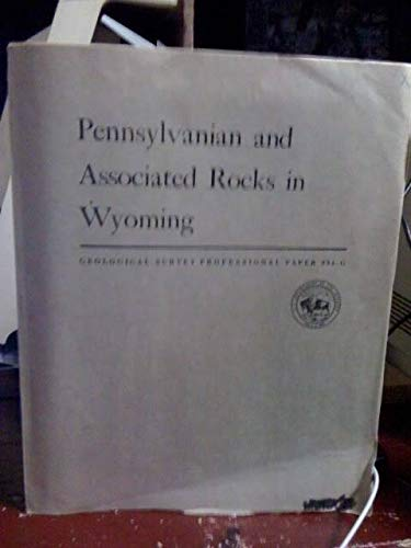 Pennsylvanian And Associated Rocks In Wyoming