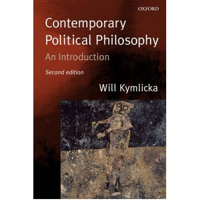 [(Contemporary Political Philosophy: An Introduction)] [Author: Will Kymlicka] published on (December, 2002)