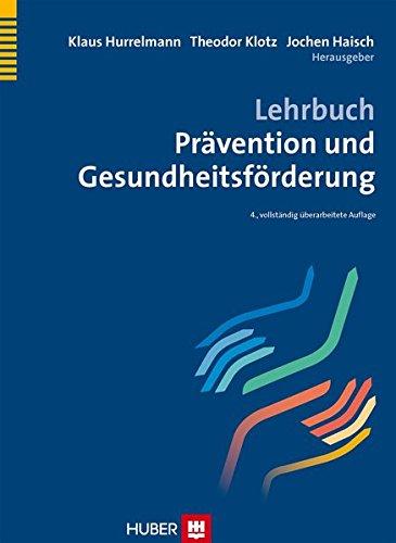 Lehrbuch Prävention und Gesundheitsförderung - Prävention
