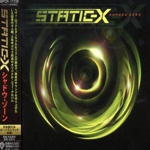 Shadow Zone by Static-X (2004-01-06)