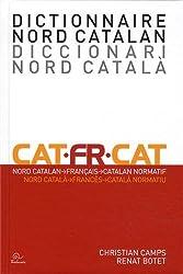 Dictionnaire nord catalan (Nord Catalan, Français, Catalan Normatif)