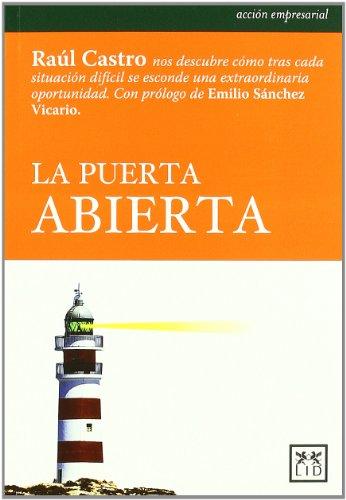 La puerta abierta (Accion Empresarial) por Raúl Castro