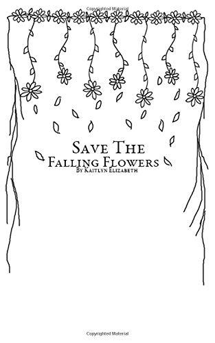 Save the Falling Flowers por Kaitlyn Elizabeth