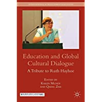 Education and Global Cultural Dialogue: A Tribute to Ruth Hayhoe