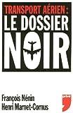 Image de TRANSPORT AERIEN DOSSIER NOIR