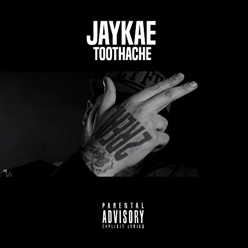 Toothache [Explicit]