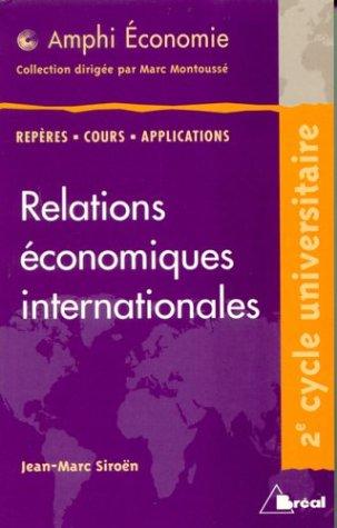 Relations économiques internationales par Jean-Marc Siroën