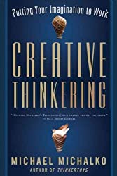 [CREATIVE THINKERING] by (Author)Michalko, Michael on Sep-19-11